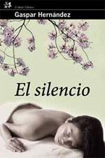 El silencio de Gaspar Hernandez