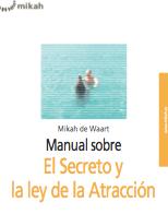 Ebook de El Secreto y la Ley de la Atracción de Mikah de Waart